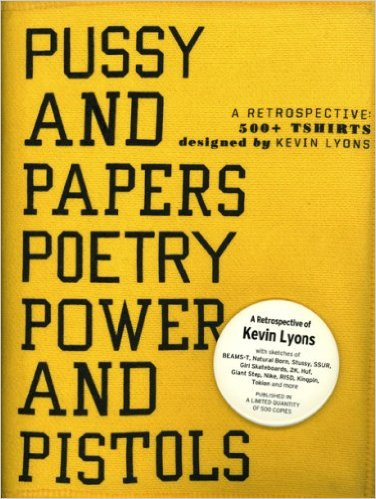 Pussy and papers poetry power and pistols