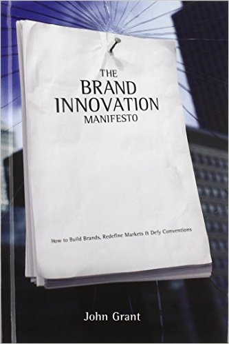The brand innovation manifesto